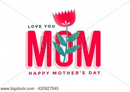 Happy Mothers Day Beautiful Greeting With Flower