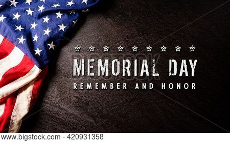 Happy Memorial Day Concept Made From American Flag With The Text On Dark Stone Background.