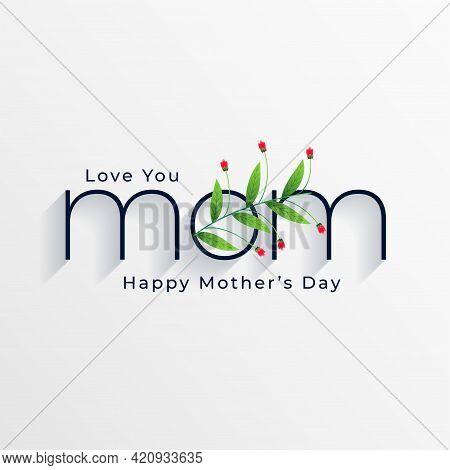 Elegant Happy Mothers Day Sweet Background Design