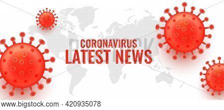 Latest News On Novel Coronavirus Covid-19 Concept Banner