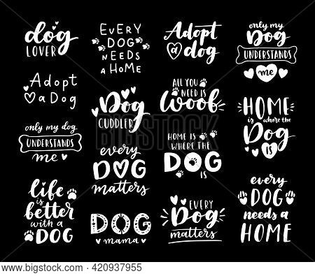 Dog Adoption Phrase Black And White Poster. Inspirational Quotes About Domestical Pets Adoption. Han
