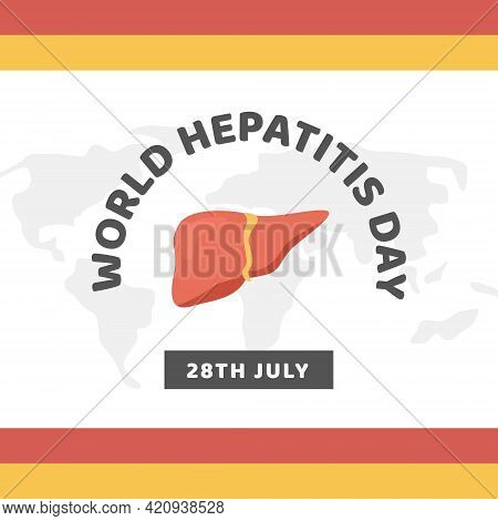 Hepatitis A, B, C, D, Cirrhosis, World Hepatitis Day. Square Banner, Card Or Social Media Post With
