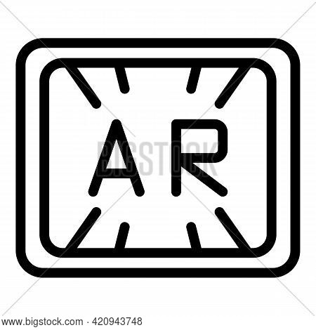 Screen Ar Icon. Outline Screen Ar Vector Icon For Web Design Isolated On White Background