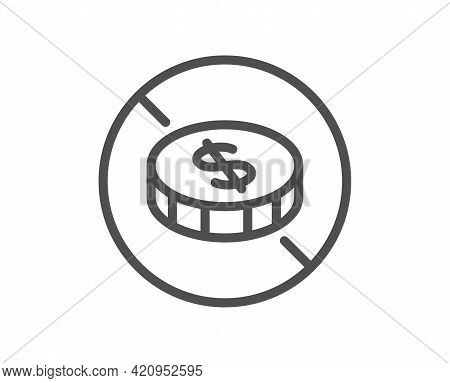 No Cash Line Icon. Tax Free Sign. Coins Money Symbol. Quality Design Element. Linear Style No Cash I