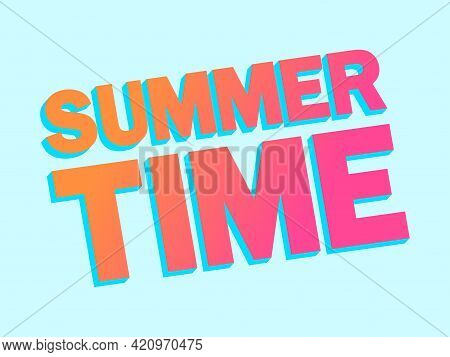 Summer Time 3d Gradient Bold Text. Horizontal Composition With Diagonal Text On Blue Background. Des