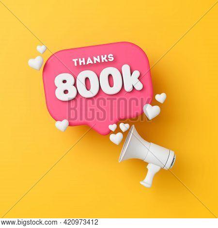 800 Thousand Followers Social Media Thanks Banner. 3d Rendering