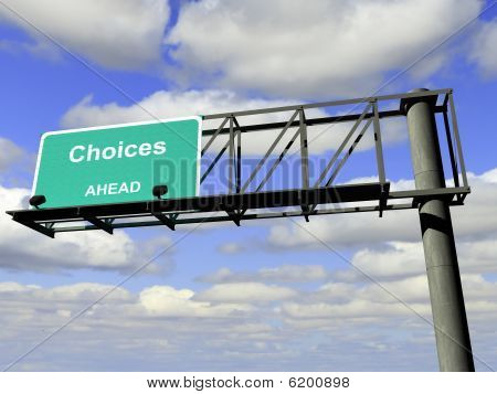 Choices Highway Sign