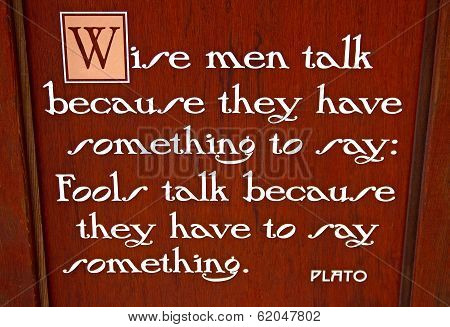 Sign With Quote From Plato