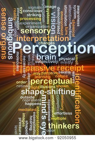 Background concept wordcloud illustration of perception glowing light