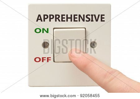 Dealing With Apprehensive, Turn It Off
