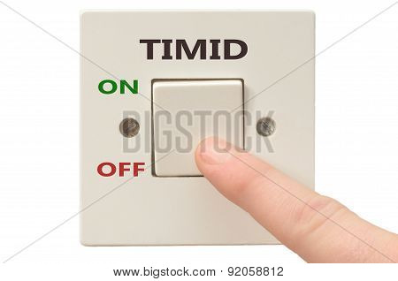 Dealing With Timid, Turn It Off