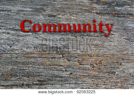 Community Message on barn wood