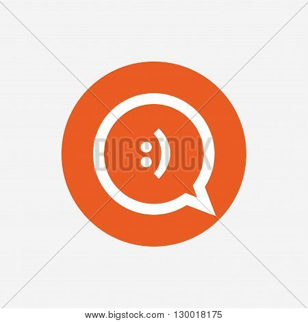 Chat sign icon. Speech bubble with smile symbol. Communication chat bubbles. Orange circle button with icon. Vector