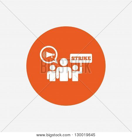 Strike sign icon. Group of people symbol. Industrial action. Holding protest banner and megaphone. Orange circle button with icon. Vector
