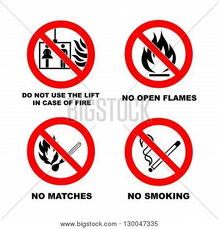 No smoking, No open flame, No matches. Do not use lift in case of fire. Fire, open ignition source and smoking prohibited signs. Dangerous symbols set. Warning sheet.
