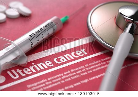 Uterine Cancer - Medical Concept on Red Background with Blurred Text and Composition of Pills, Syringe and Stethoscope. 3D Render.