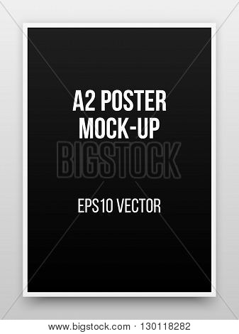 A2 black poster realistic template, mock-up with margins, realistic shadow and light background for design concepts, presentations, web, identity, prints. Vector illustration.