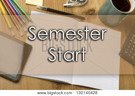 Semester Start - Business Concept With Text