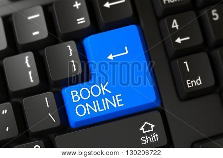 Button Book Online on Modern Laptop Keyboard. A Keyboard with Blue Button - Book Online. Book Online Concept: Modern Keyboard with Book Online, Selected Focus on Blue Enter Button. 3D Render.