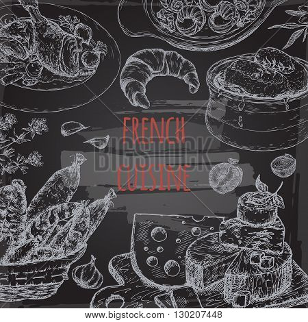 French cuisine template on blackboard background. Includes onion soup, coq au vin, croissant, cheese plate, sausages, escargots. Great for restaurants, cafes, recipe and travel books.