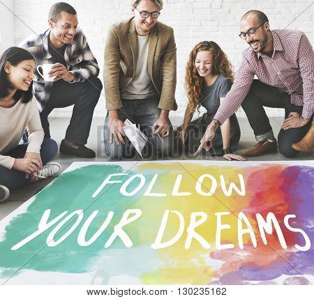 Desire Inspire Goals Follow Your Dreams Concept poster