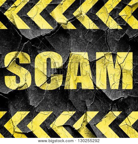scam, black and yellow rough hazard stripes