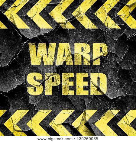 warp speed, black and yellow rough hazard stripes