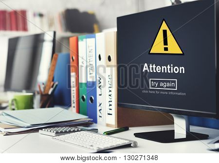 Attention Notice Warning Scrutiny Error Concept
