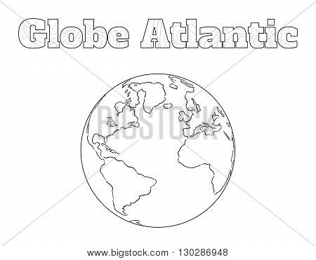 Hand-drawn globe of the world with view over the Atlantic isolated on white