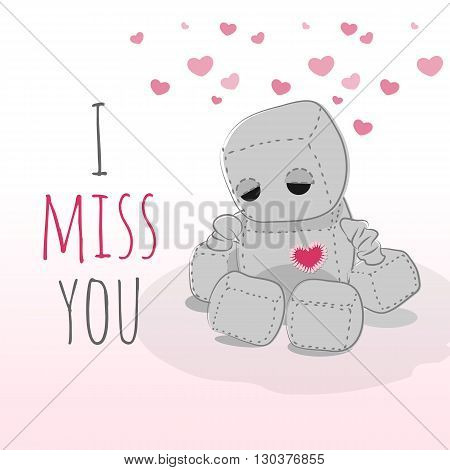Cute felt robot plush toy with heart Valentines Day misses a day sitting. Sad robot robot illustration on a light background lettering