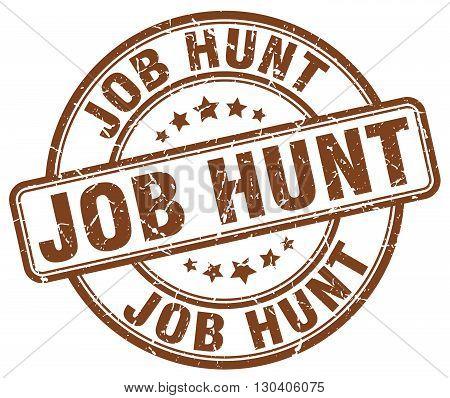 job hunt brown grunge round vintage rubber stamp