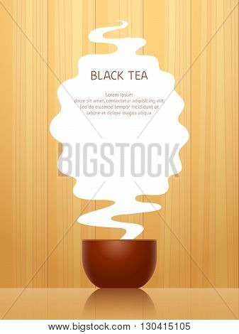 Cup for black tea steam above it with place for text on background with wooden pattern