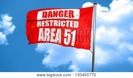 area 51 sign, 3D rendering, a red waving flag