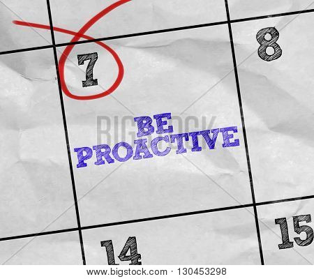 Concept image of a Calendar with the text: Be Proactive