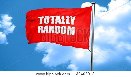 totally random, 3D rendering, a red waving flag