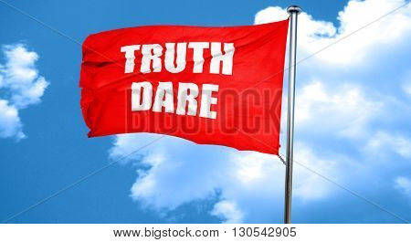 truth or dare, 3D rendering, a red waving flag