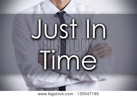 Just In Time - Young Businessman With Text - Business Concept