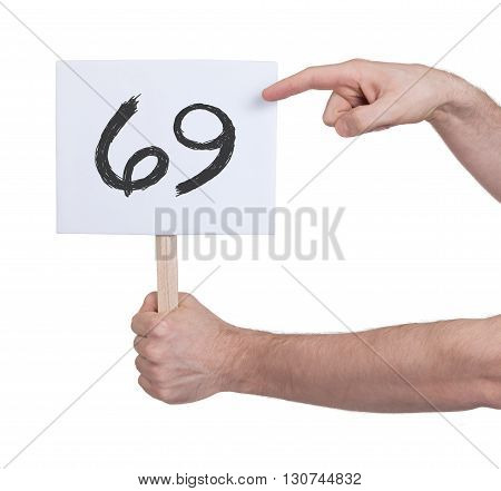 Sign With A Number, 69