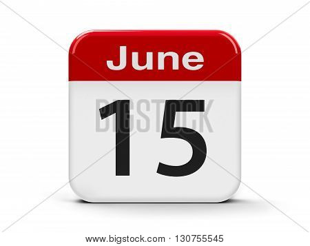 Calendar web button - The Fifteenth of June three-dimensional rendering 3D illustration
