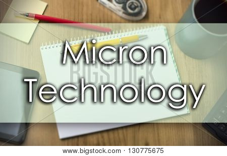 Micron Technology -  Business Concept With Text