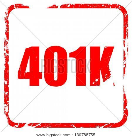 401k, red rubber stamp with grunge edges