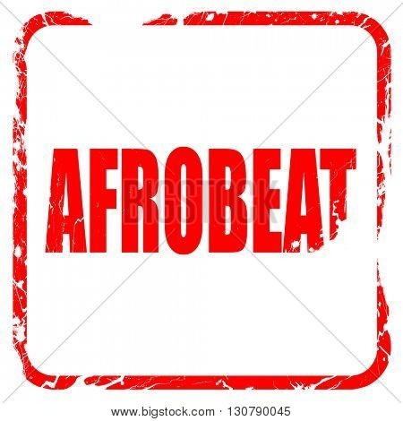afrobeat music, red rubber stamp with grunge edges