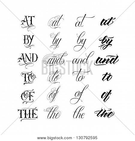 Vector hand drawn ampersands and catchwords. The of and by at. Hand lettering with decorative design elements isolated on white background
