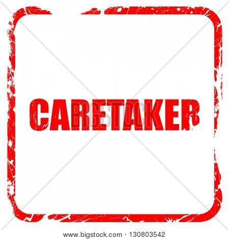 caretaker, red rubber stamp with grunge edges