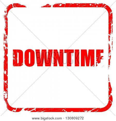 downtime, red rubber stamp with grunge edges