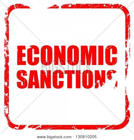 economic sanctions, red rubber stamp with grunge edges