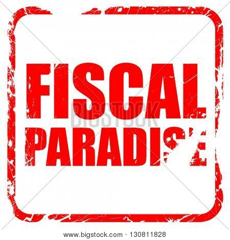 fiscal paradise, red rubber stamp with grunge edges