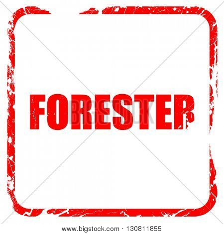 forester, red rubber stamp with grunge edges