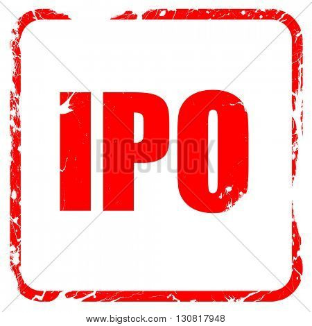 ipo, red rubber stamp with grunge edges