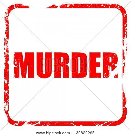 murder, red rubber stamp with grunge edges